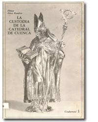 La custodia de la catedral de Cuenca