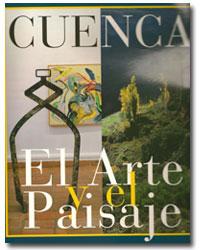 Cuenca, el arte y el paisaje