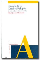 Lee más sobre el artículo Triunfo de la Católica Religión (El auto de fe de Cuenca de 1654)
