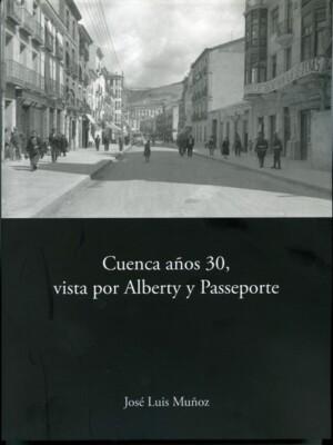 Cuenca años 30, vista por Alberty y Passeporte