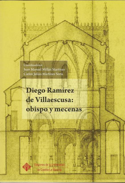 Lee más sobre el artículo Diego Ramírez de Villaescusa: obispo y mecenas