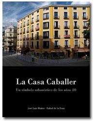 La Casa Caballer. Un símbolo urbanístico de los años 30
