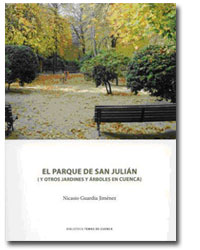 El Parque San Julián (y otros jardines y árboles en Cuenca)