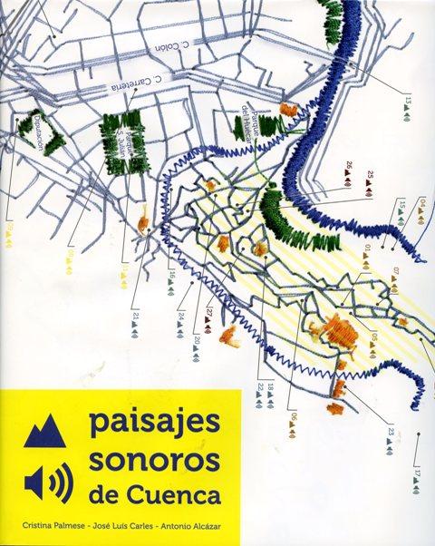 Lee más sobre el artículo Paisajes sonoros de Cuenca