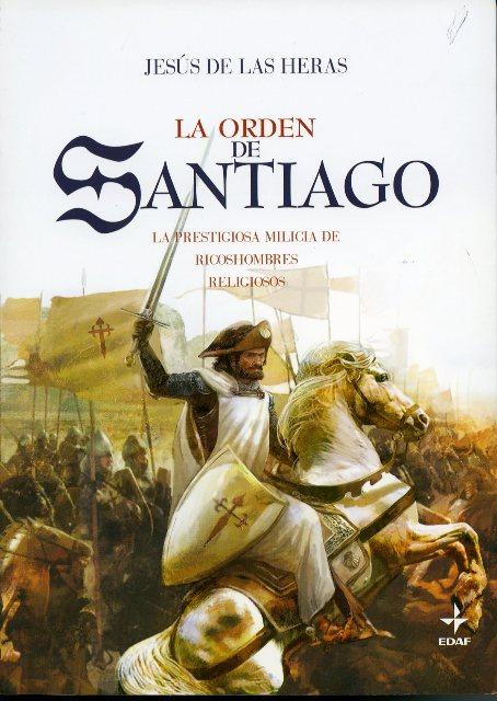 Lee más sobre el artículo La orden de Santiago