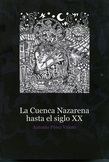 Lee más sobre el artículo La Cuenca Nazarena hasta el siglo XX