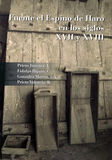 Lee más sobre el artículo Fuente el Espino de Haro en los siglos XVII y XVIII