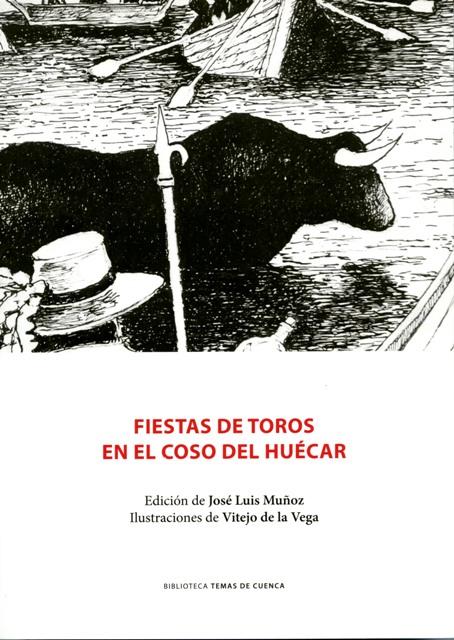 Lee más sobre el artículo Fiestas de toros en el coso del Huécar