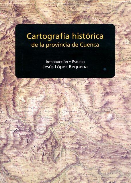 Lee más sobre el artículo Cartografía histórica de la provincia de Cuenca