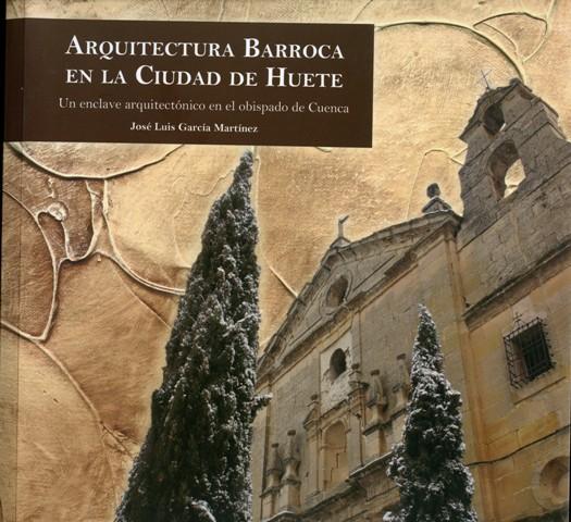 Lee más sobre el artículo Arquitectura Barroca en la Ciudad de Huete