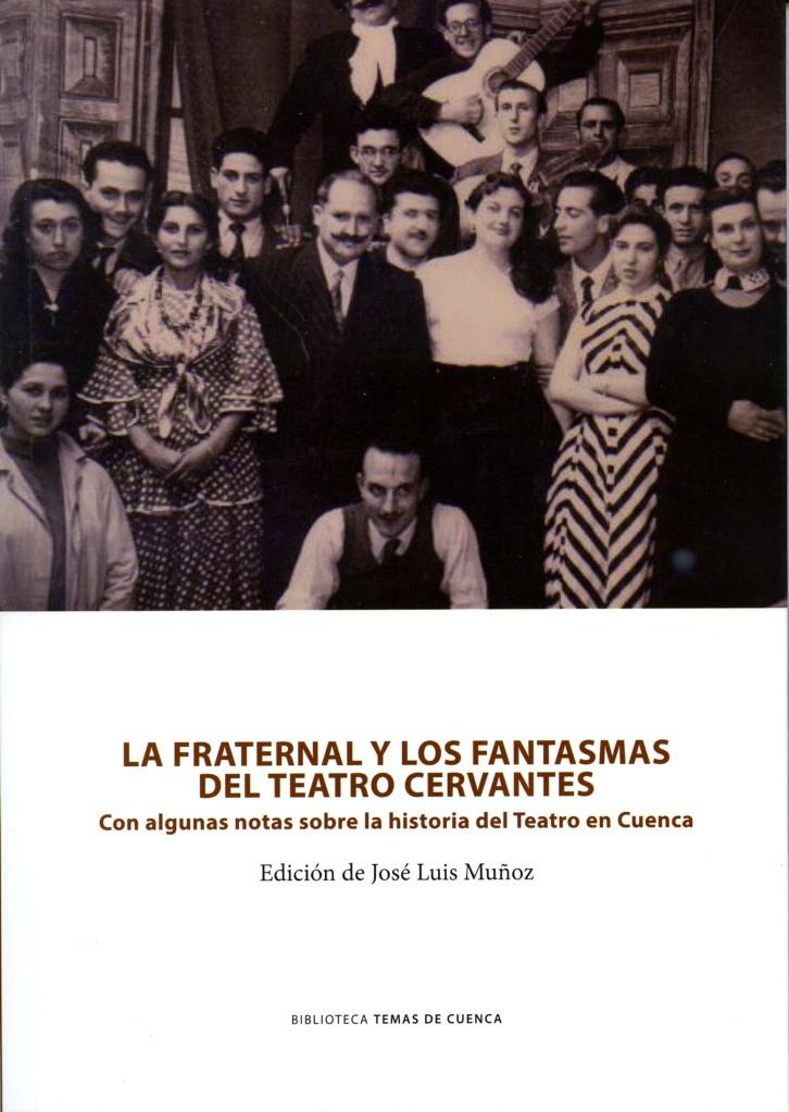 Lee más sobre el artículo La Fraternal y los fantasmas del Teatro Cervantes