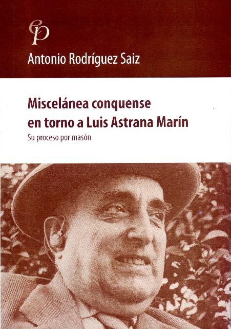 Lee más sobre el artículo Miscelánea conquense en torno a Luis Astrana Marín