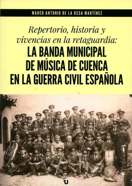 Lee más sobre el artículo La banda municipal de música de Cuenca en la Guerra Civil Española