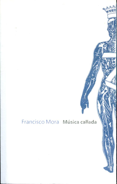 Lee más sobre el artículo Música callada. Antología 1980-2015