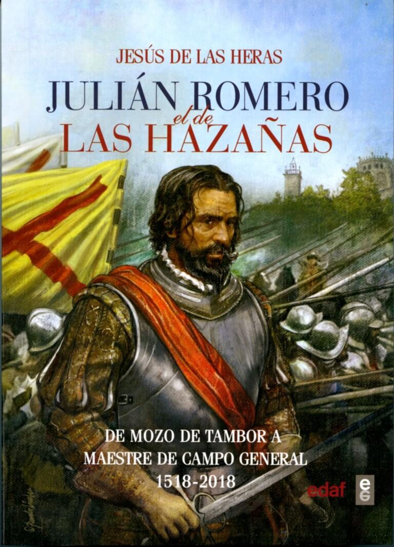 Lee más sobre el artículo Julián Romero, el de las hazañas