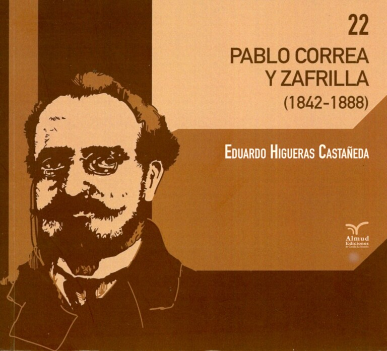 Lee más sobre el artículo PABLO CORREA Y ZAFRILLA (1842-1888)