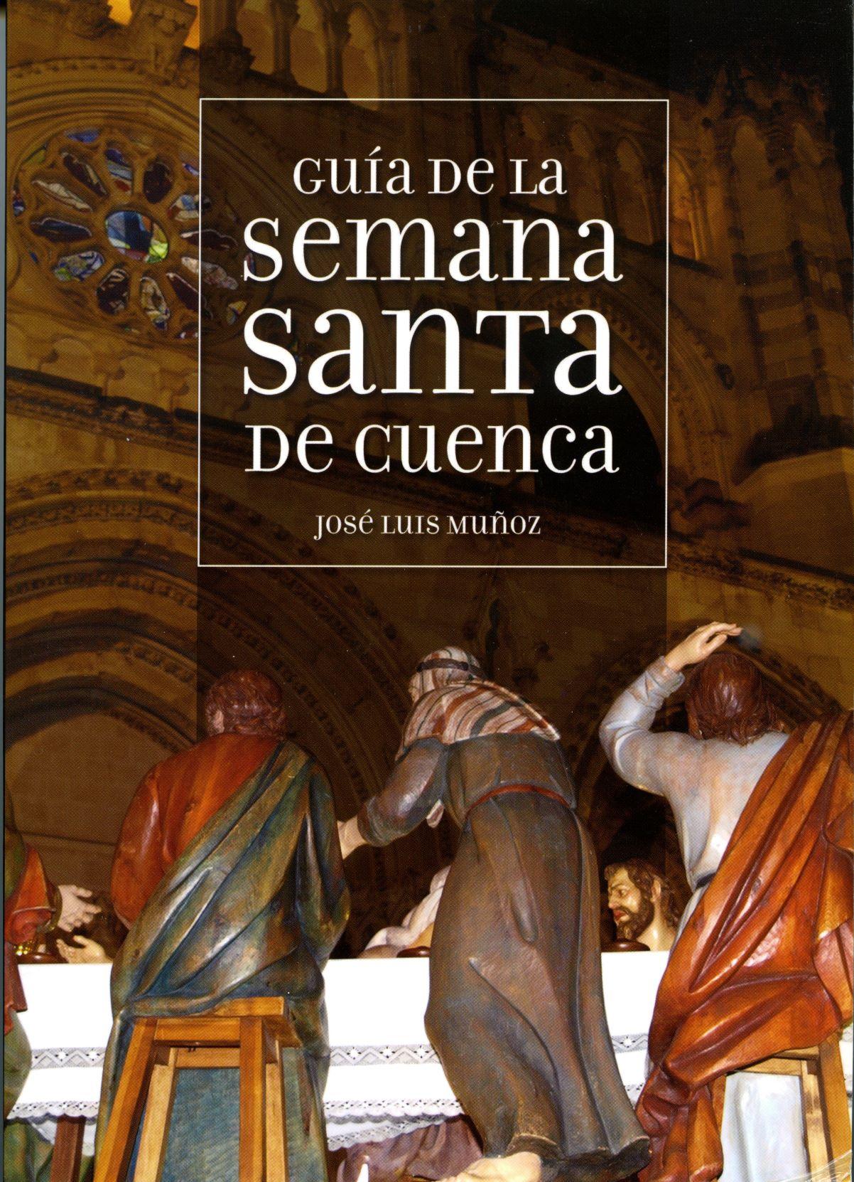 Lee más sobre el artículo Guía de la Semana Santa de Cuenca